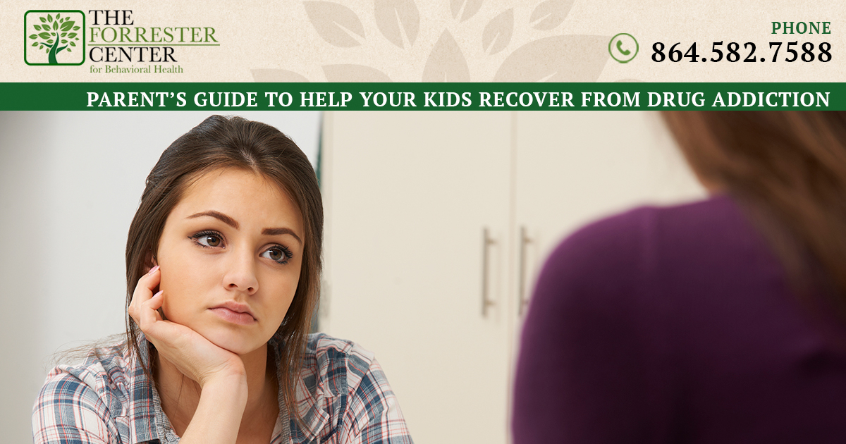 Parent's Guide to Help your Kids Recover from Drug Addiction