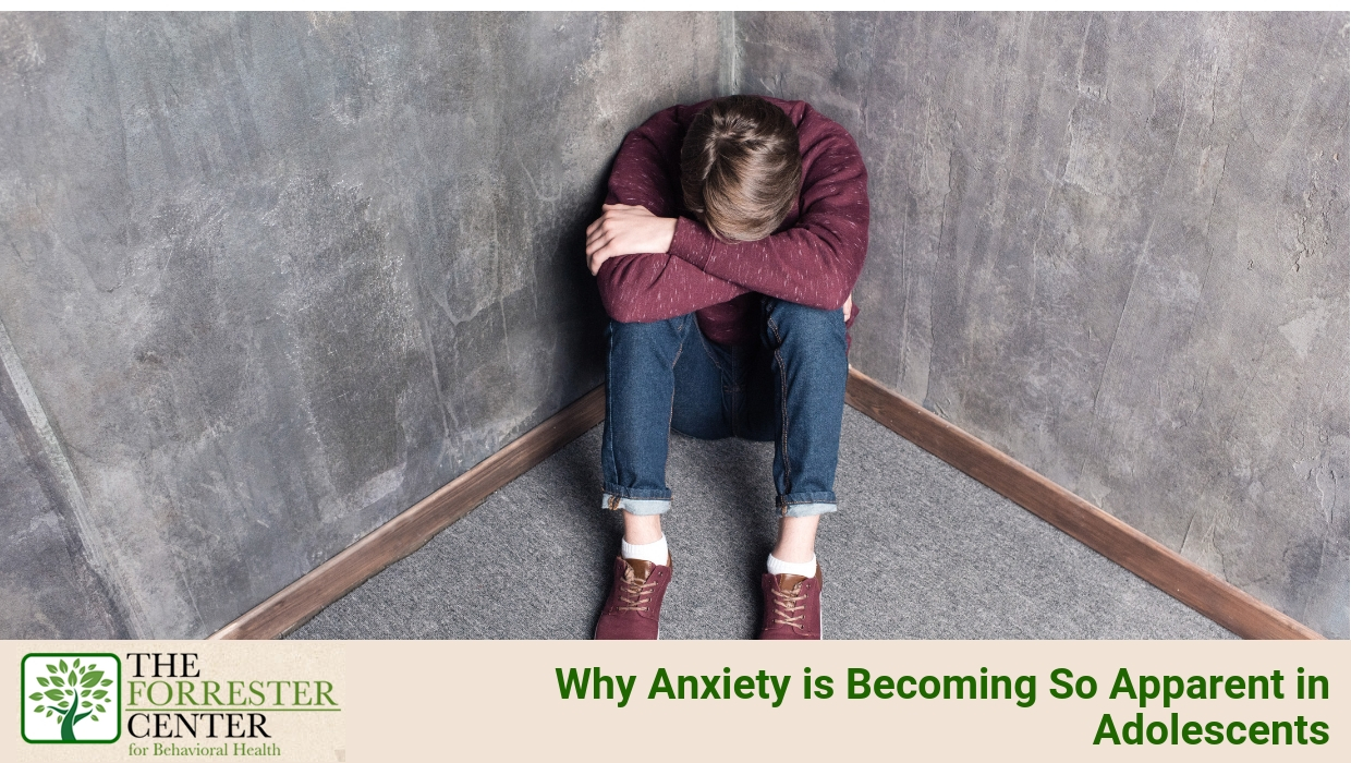 Why Anxiety is Becoming So Apparent in Adolescents