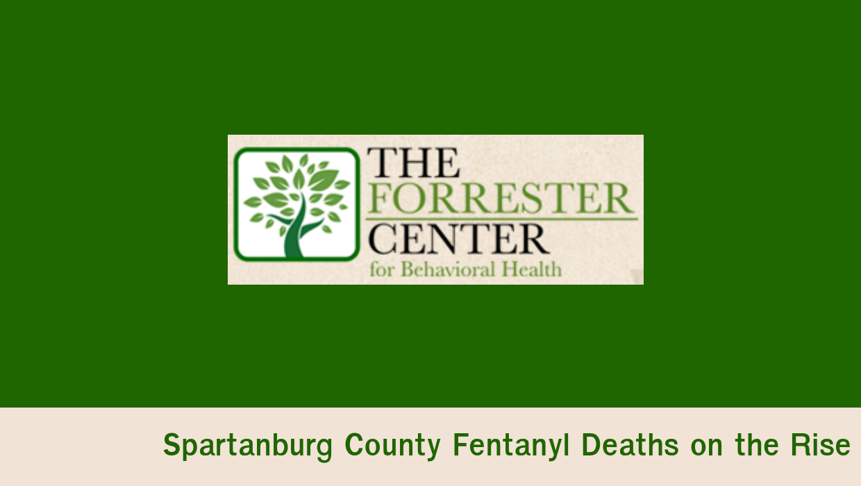 Spartanburg County Fentanyl Deaths on the Rise