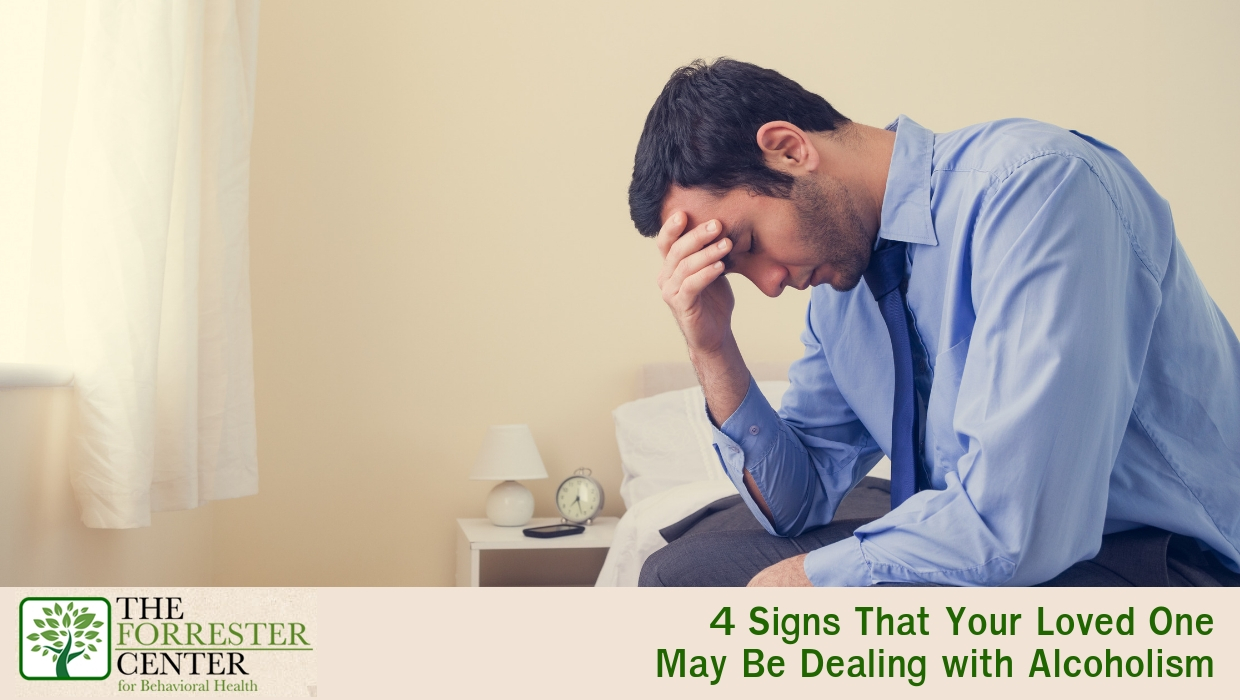 Signs That Your Loved One May Be Dealing with Alcoholism