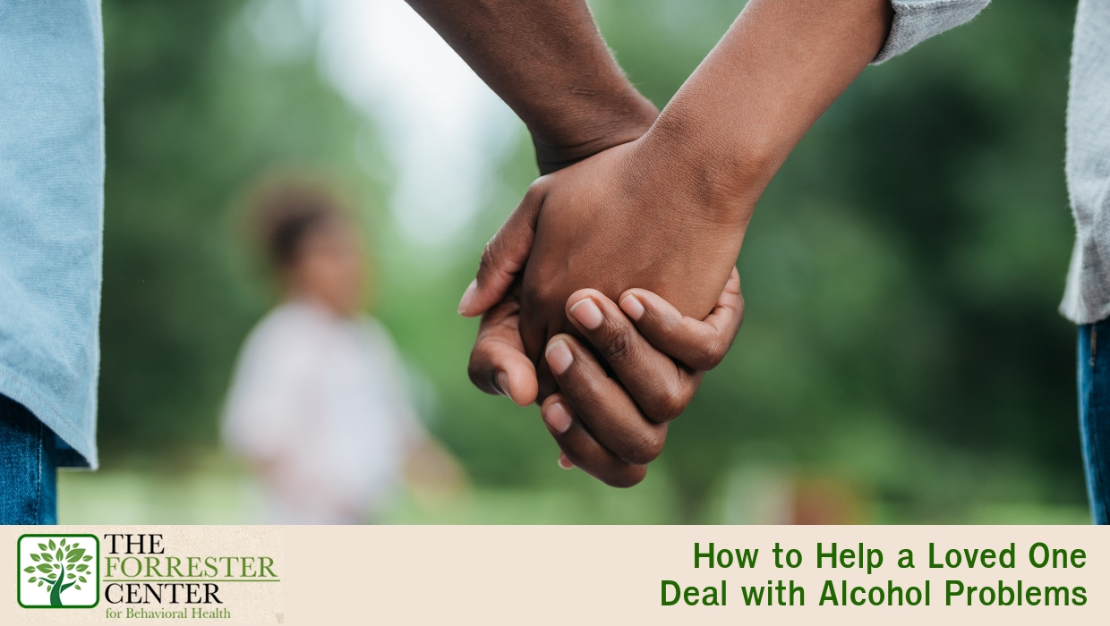 Helping a Loved One Deal with Alcohol Problems